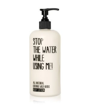 STOP THE WATER WHILE USING ME!  STOP THE WATER WHILE USING ME! Orange Wild Herbs Bodylotion Bodyloti