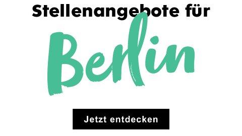 Aktuelle Stellenagebote für Berlin