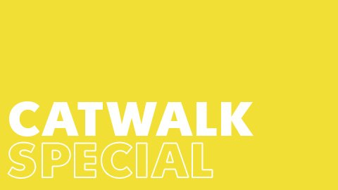 Catwalk Special Show